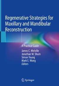 Cover Regenerative Strategies for Maxillary and Mandibular Reconstruction