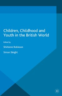 Cover Children, Childhood and Youth in the British World