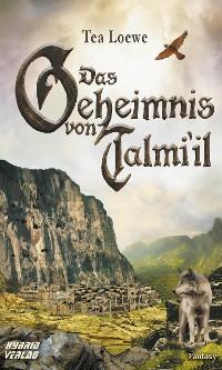 Cover Das Geheimnis von Talmi'il