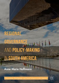 Cover Regional Governance and Policy-Making in South America