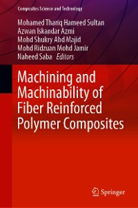 Cover Machining and Machinability of Fiber Reinforced Polymer Composites