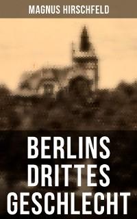Cover Berlins drittes Geschlecht