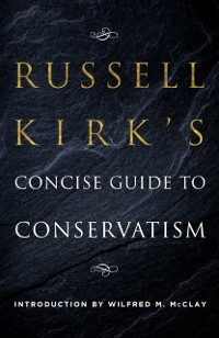 Cover Russell Kirk's Concise Guide to Conservatism