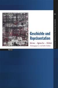 Cover Geschichte und Repräsentation