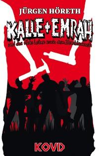 Cover Kalle + Emrah und das rüde Leben nach dem Zombiecrash