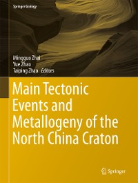 Cover Main Tectonic Events and Metallogeny of the North China Craton