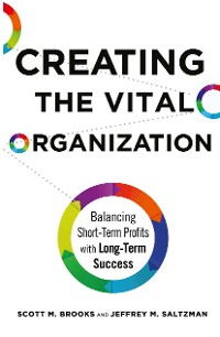 Cover Creating the Vital Organization