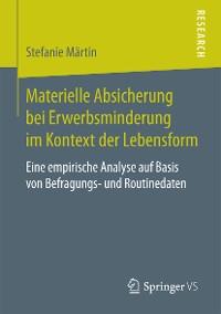 Cover Materielle Absicherung bei Erwerbsminderung im Kontext der Lebensform