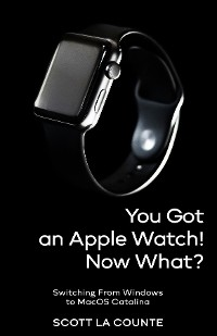 Cover You Got An Apple Watch! Now What?