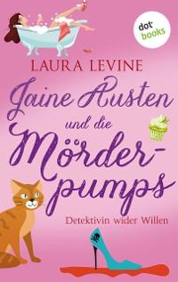 Cover Jaine Austen und die Mörderpumps: Detektivin wider Willen