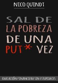 Cover SAL DE LA POBREZA DE UNA PUT* VEZ