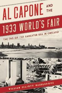 Cover Al Capone and the 1933 World's Fair