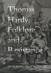 Cover Thomas Hardy: Folklore and Resistance