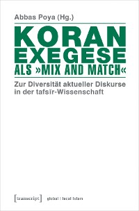 Cover Koranexegese als »Mix and Match«