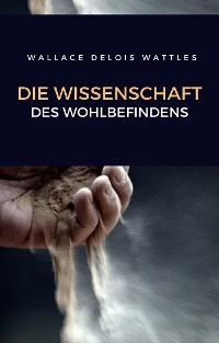 Cover Die wissenschaft des wohlbefindens (übersetzt)