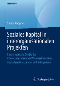 Cover Soziales Kapital in interorganisationalen Projekten