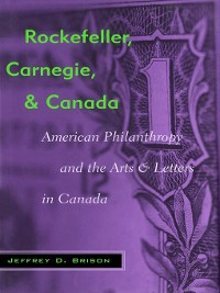 Cover Rockefeller, Carnegie, and Canada