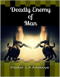 Cover Deadly Enemy of Man