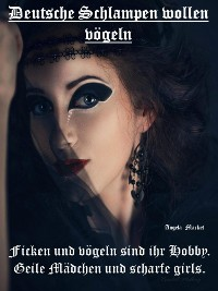 Cover Deutsche Schlampen wollen vögeln - 442 Seiten