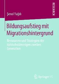 Cover Bildungsaufstieg mit Migrationshintergrund