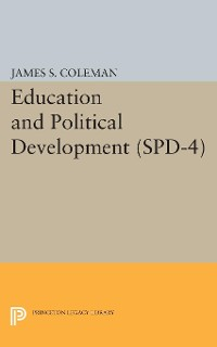 Cover Education and Political Development. (SPD-4), Volume 4