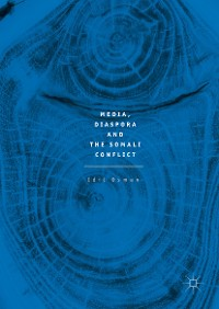 Cover Media, Diaspora and the Somali Conflict