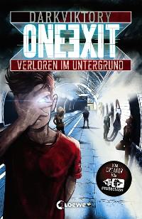 Cover One Exit - Verloren im Untergrund