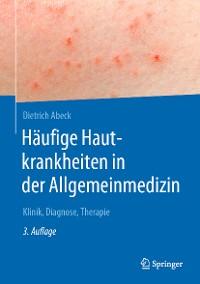 Cover Häufige Hautkrankheiten in der Allgemeinmedizin