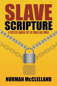 Cover Slave Scripture