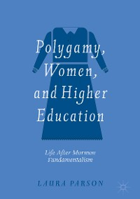 Cover Polygamy, Women, and Higher Education