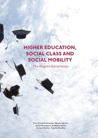 Cover Higher Education, Social Class and Social Mobility