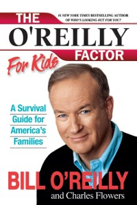 Cover O'Reilly Factor for Kids