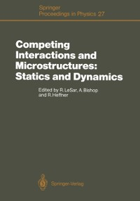 Cover Competing Interactions and Microstructures: Statics and Dynamics