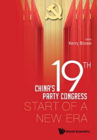Cover China's 19th Party Congress: Start Of A New Era