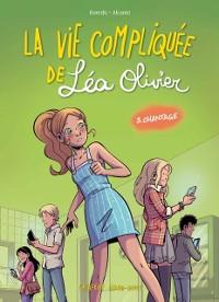 Cover La vie compliquee de Lea Olivier BD tome 3: Chantage