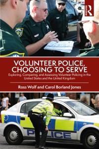 Cover Volunteer Police, Choosing to Serve