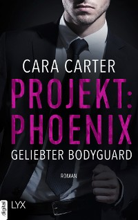 Cover Projekt: Phoenix - Geliebter Bodyguard