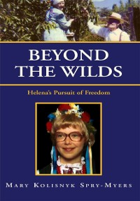 Cover Beyond the Wilds: Helena's Pursuit of Freedom