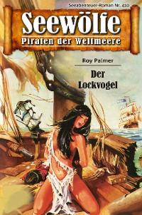 Cover Seewölfe - Piraten der Weltmeere 410