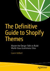 Cover The Definitive Guide to Shopify Themes