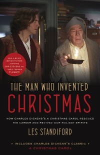 Cover Man Who Invented Christmas (Movie Tie-In)