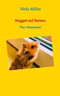 Cover Nugget auf Reisen