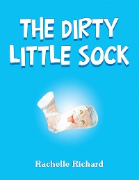 Cover The Dirty Little Sock