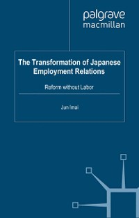 Cover The Transformation of Japanese Employment Relations