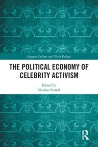Cover Political Economy of Celebrity Activism