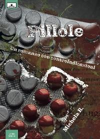 Cover Pillole - Un romanzo con controindicazioni