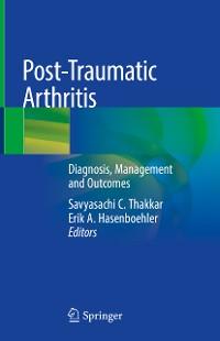 Cover Post-Traumatic Arthritis