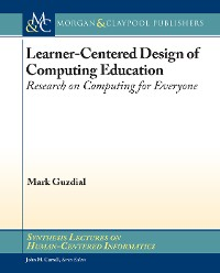 Cover Learner-Centered Design of Computing Education