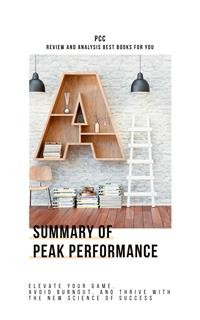 Cover Peak Performance: Elevate Your Game, Avoid Burnout, and Thrive with the New Science of Success