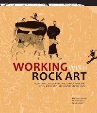 Cover Working with Rock Art